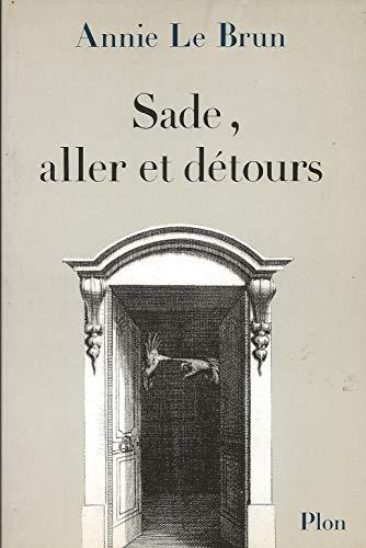 9782259021531: Sade, aller et détours (French Edition)
