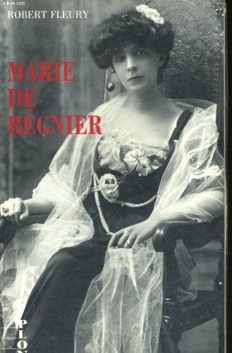 Marie de Regnier: L'inconstante (Collection biographique) (French