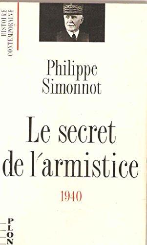 9782259021814: Le secret de l'armistice: 1940