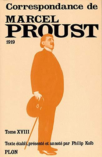 Correspondance de Marcel Proust, Tome 18: 1919: Marcel Proust