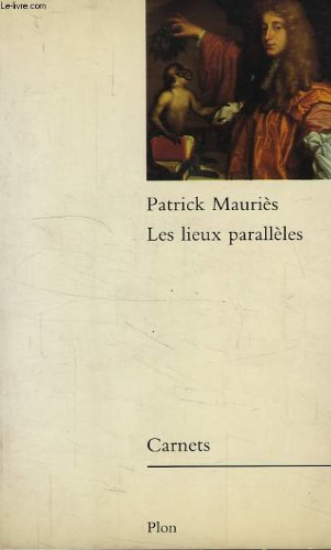 9782259022149: Les Lieux parallèles