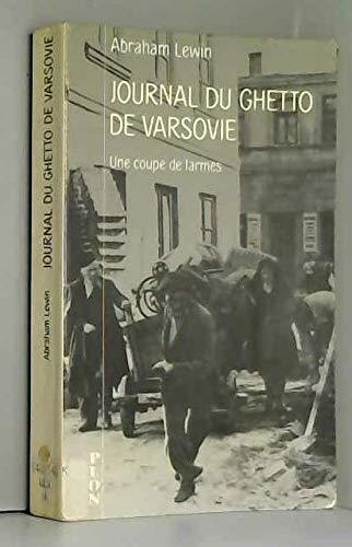 JOURNAL DU GHETTO DE VARSOVIE: Abraham Lewin