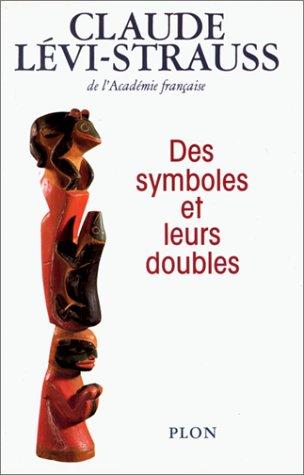 9782259022521: Des Symboles et leurs doubles