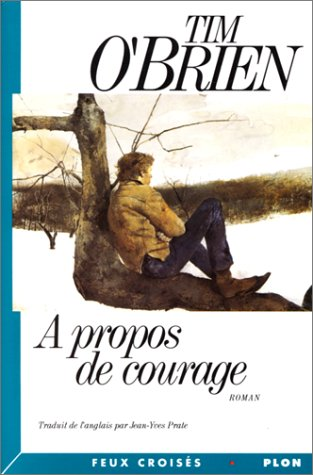 9782259022897: A Propos de Courage [The Things They Carried]