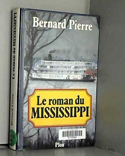 9782259023153: Le roman du Mississippi