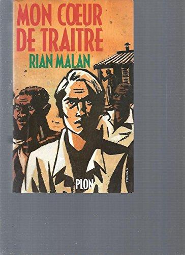 9782259023320: Mon coeur de traitre : Le drame d'un Afrikaner, document