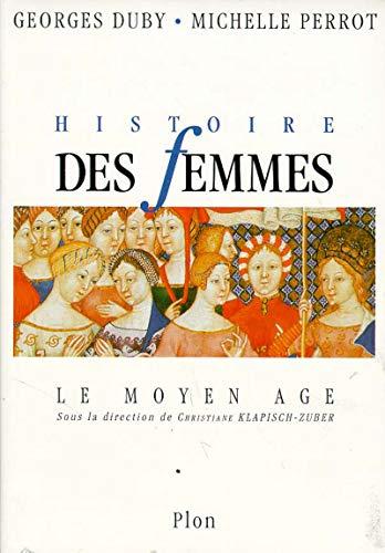 HISTOIRE DES FEMMES T.2 ; MOYEN AGE: DUBY, GEORGES ;