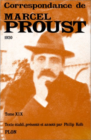 Correspondance, tome 19: Proust, Marcel; Kolb, Philip