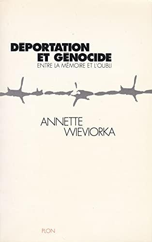 9782259024617: Déportation et génocide : Entre la mémoire et l'oubli