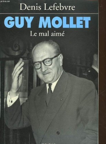 9782259024655: Guy Mollet: Le mal aime (French Edition)