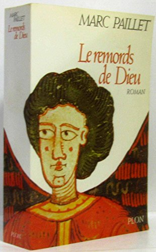 9782259024952: Le remords de dieu: Roman (French Edition)
