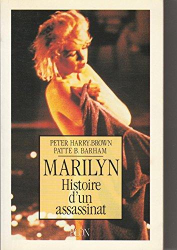 9782259024983: Marilyn : Histoire d'un assassinat