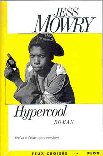 Hypercool [Jan 01, 1993] Mowry, Jess