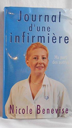9782259026680: Le journal d'une infirmiere. ma part des autres