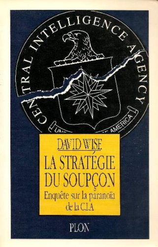 LA STRATEGIE DU SOUPCON