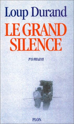 9782259027045: Le grand silence (French Edition)