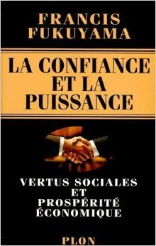 9782259027113: La confiance et la puissance : vertus sociales et prospérité économique