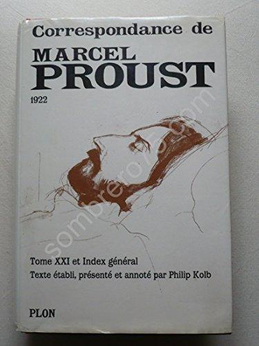 9782259027144: Proust : Correspondance, tome 21 : 1922 et Index général