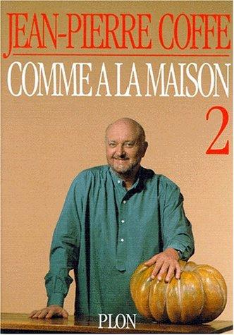 9782259027922: COMME A LA MAISON. Tome 2