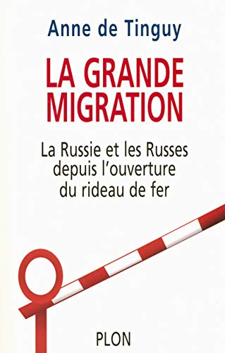 9782259180368: La grande migration (French Edition)