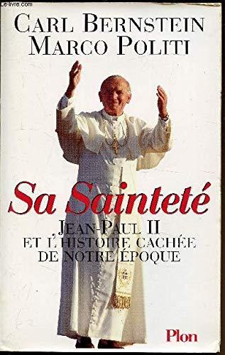 9782259181013: Sa Sainteté Jean-Paul II et l'histoire cachée de notre époque