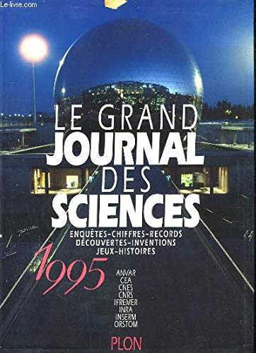 Le grand journal des sciences, 1995