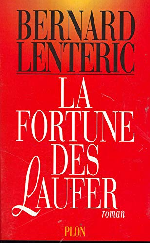 9782259181754: La fortune des Laufer