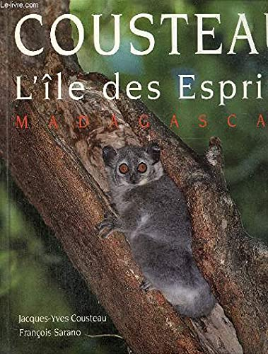 L'ile des esprits: Madagascar (French Edition) (225918247X) by Jacques Yves Cousteau