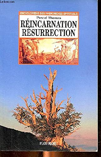 REINCARNATION ET RESURRECTION
