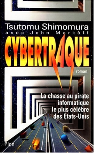 Cybertraque (2259184022) by Tsutomu Shimomura; John Markoff