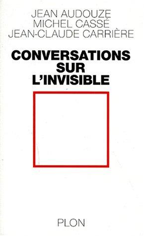 9782259184090: Conversations sur l'invisible