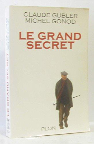 9782259184243: Le Grand secret