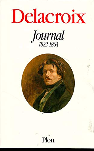 9782259185127: Delacroix journal 1822-1863 (French Edition)
