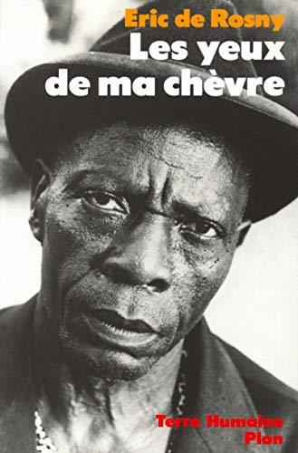 Les yeux de ma chèvre (French Edition): Eric de Rosny
