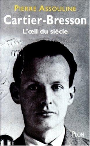 9782259185684: Henri Cartier-Bresson : L'Oeil du siècle
