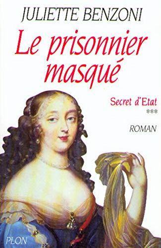 9782259185905: Secret d'Etat Tome 3 : Le prisonnier masqué