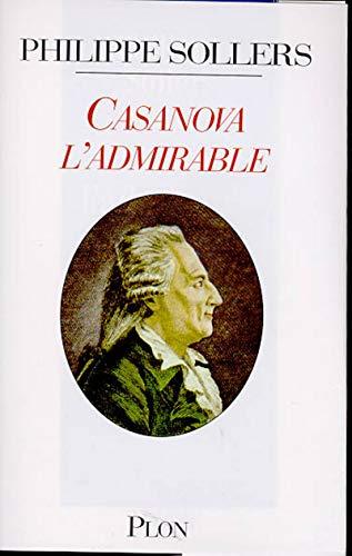 9782259186308: Casanova l'admirable