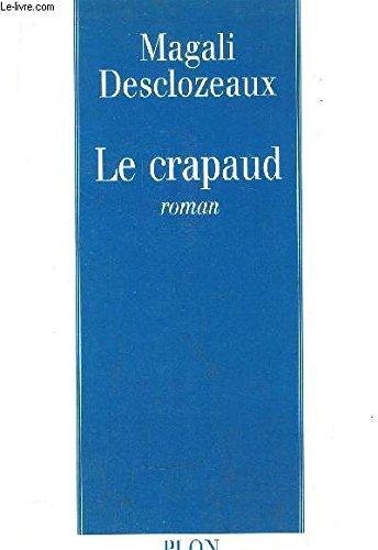 9782259186612: Le crapaud