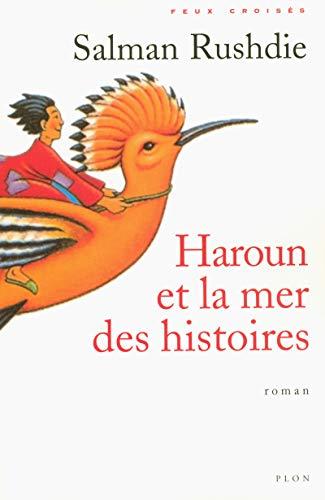 Haroun et la mer des histoires (French Edition) (2259186718) by Salman Rushdie