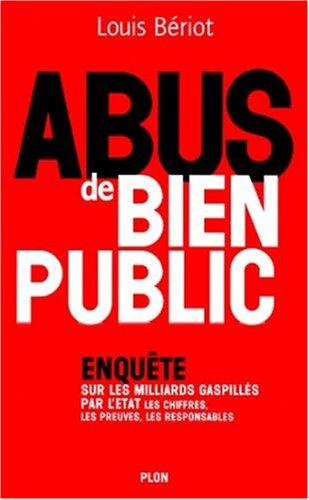 Abus de bien public: Bériot Louis