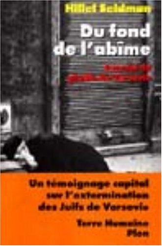 9782259187336: DU FOND DE L'ABIME. Journal du ghetto de Varsovie