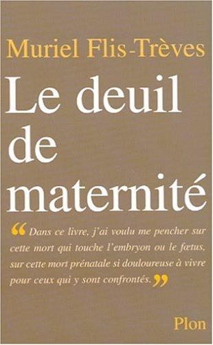 9782259187930: Le deuil de maternite