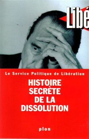 9782259188050: Histoire secrète de la dissolution