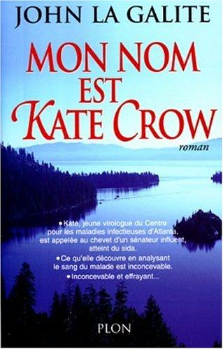 9782259188159: Mon nom est Kate Crow