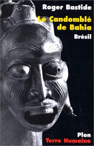 9782259188166: Le Candomblé de Bahia : Brésil