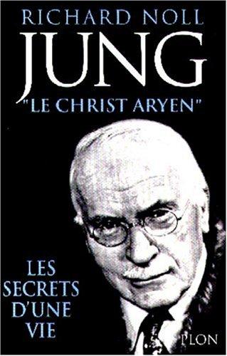 9782259188944: Jung, le Christ aryen : les secrets d une vie