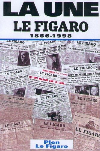 9782259189217: Le Figaro. La une, 1866-1998