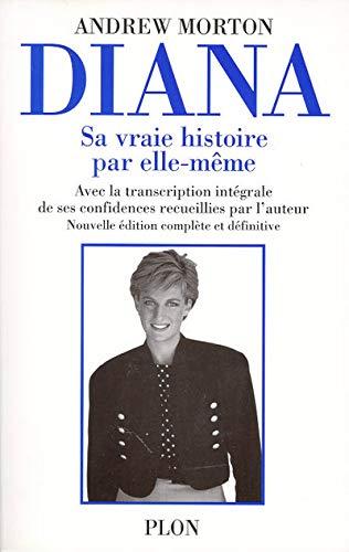 9782259189354: Diana, sa vraie histoire par elle-même