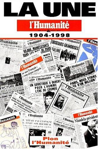 """9782259189378: La une : """"L'Humanité"""", journal du Parti communiste français, 1904-1998"""