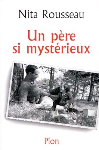 9782259190015: Un père si mystérieux